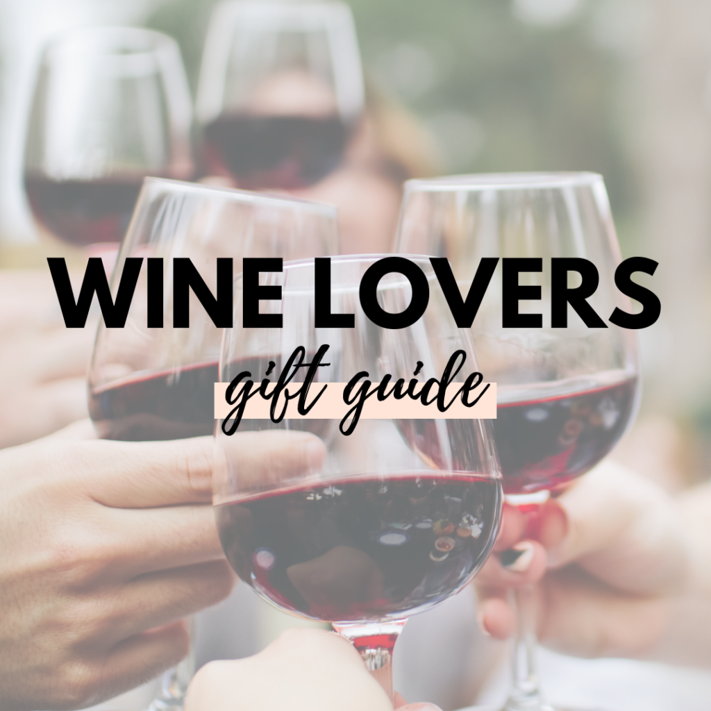 Wine Lovers Canadian Gift Guide