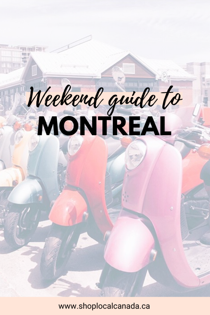 Weekend in Montreal