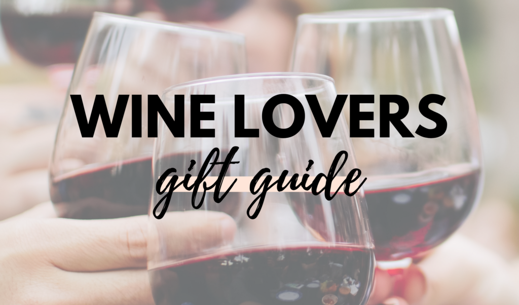 Canadian Wine Lovers Gift Guide