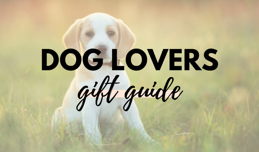 Canadian Dog Lovers Gift Guide