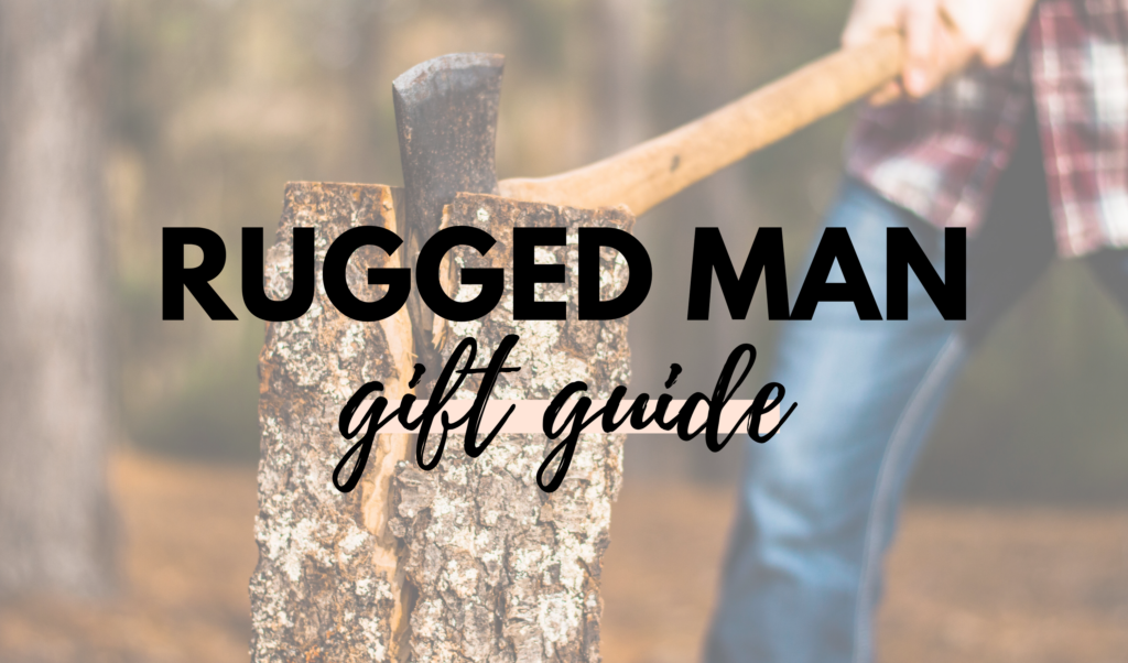 Canadian Rugged Man Gift Guide