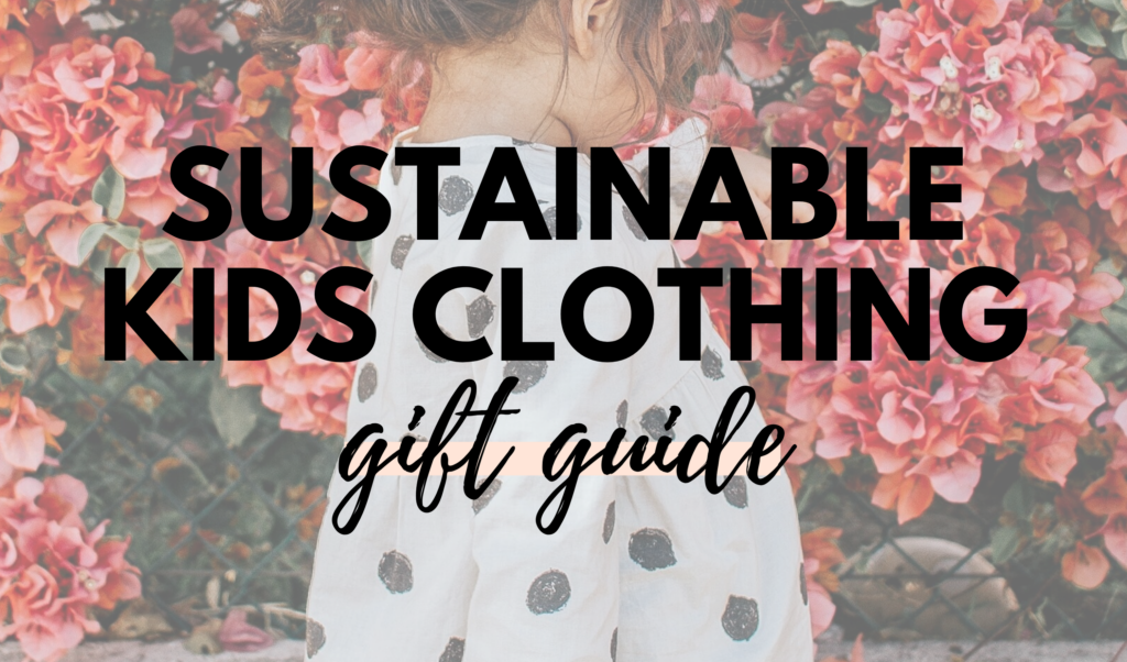 Canadian Sustainable Kids Clothing Gift Guide