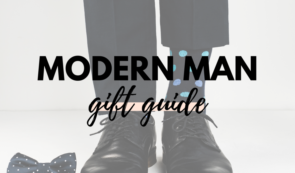 Canadian Modern Man Gift Guide