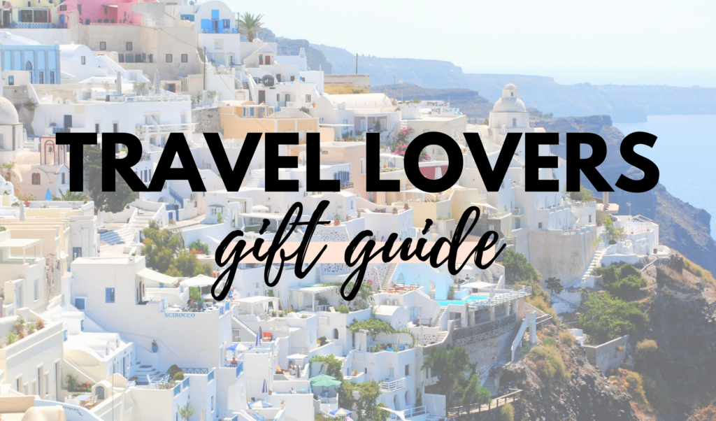 Canadian Travel Lovers Gift Guide