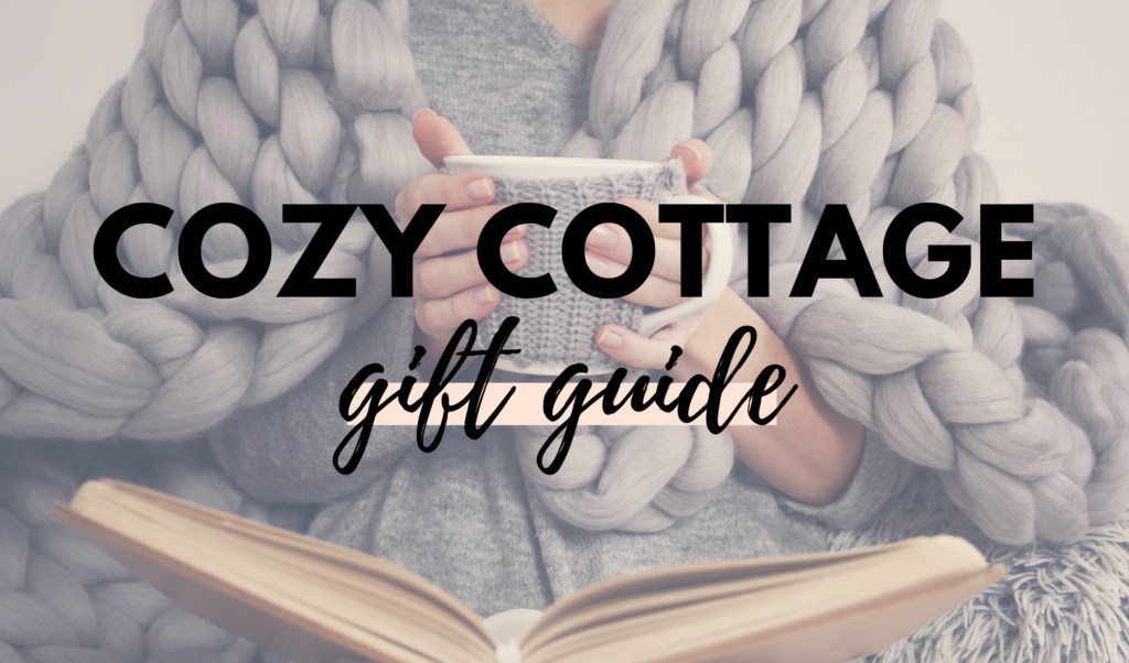 Canadian Cozy Cottage Gift Guide