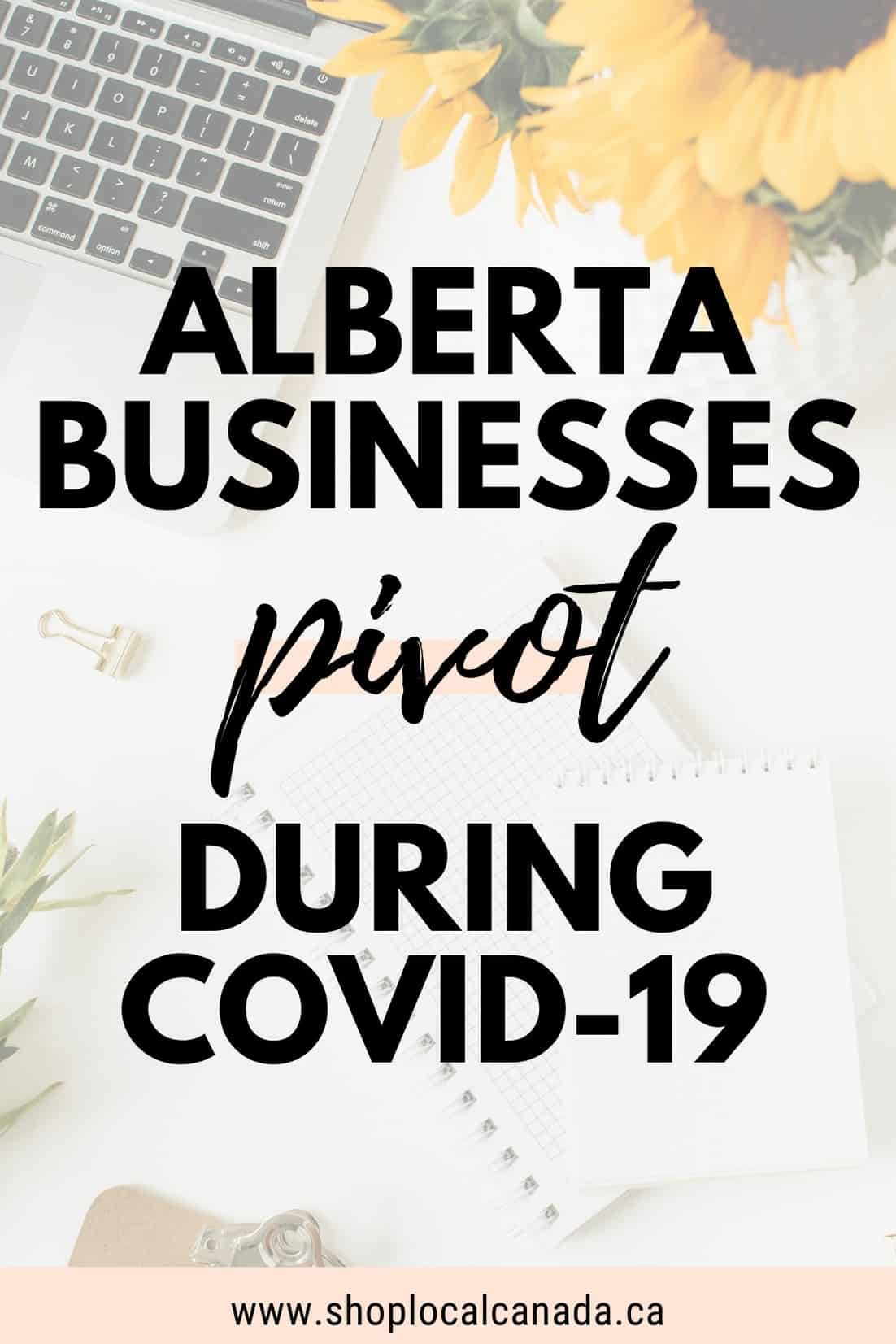 Alberta Businesses Pivot During Covid-19
