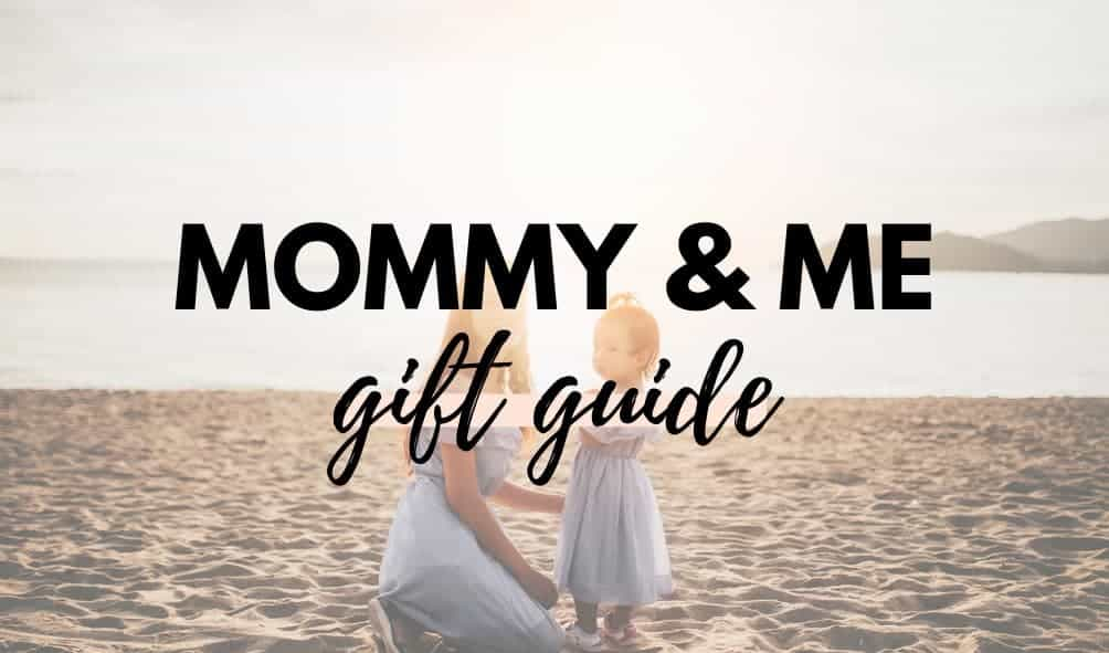 mommy-and-me-gift-guide