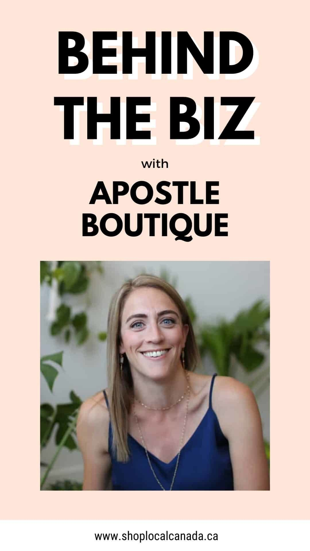 Behind The Biz with Apostle Boutique