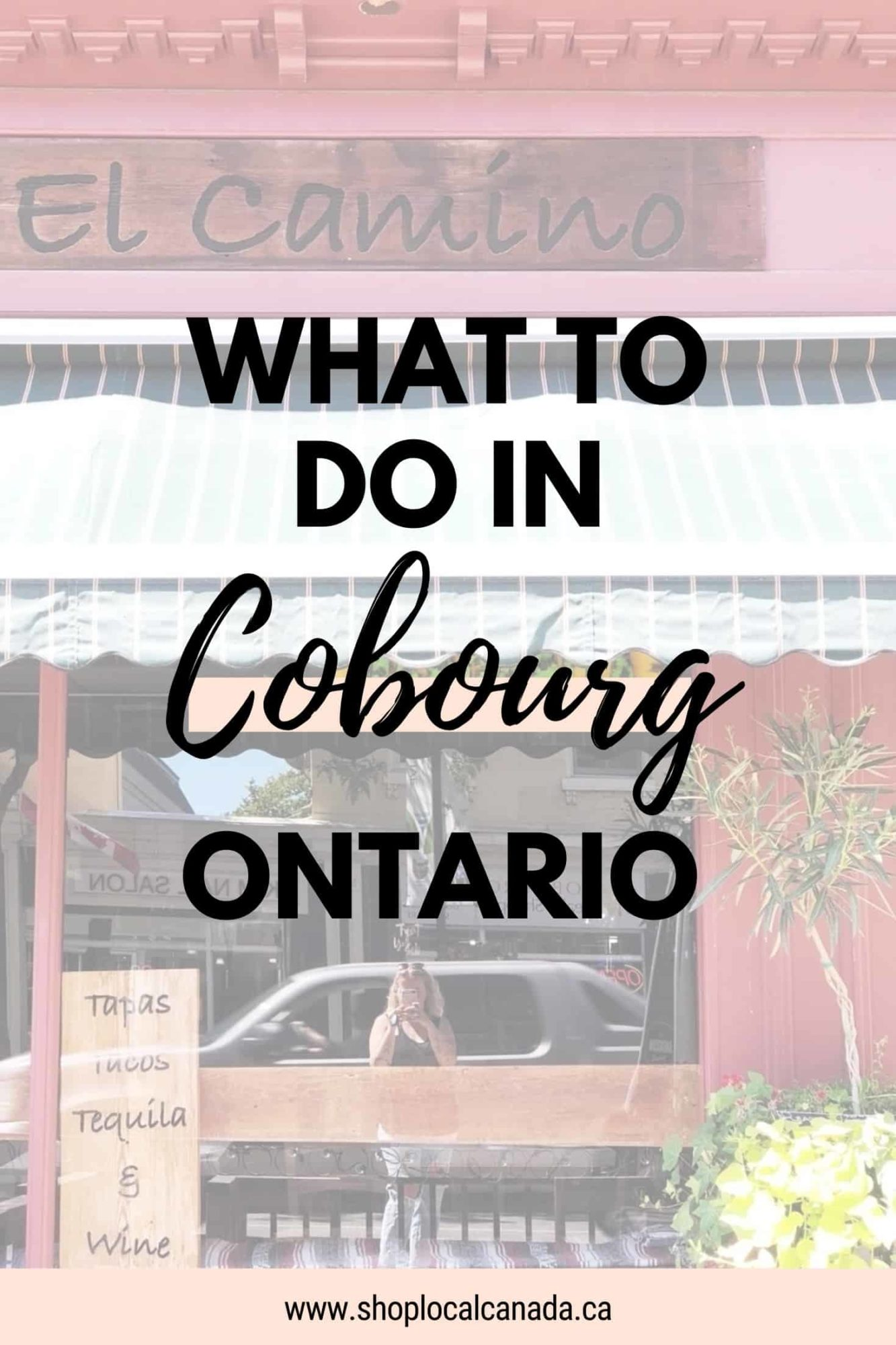 What to do in Cobourg Ontario