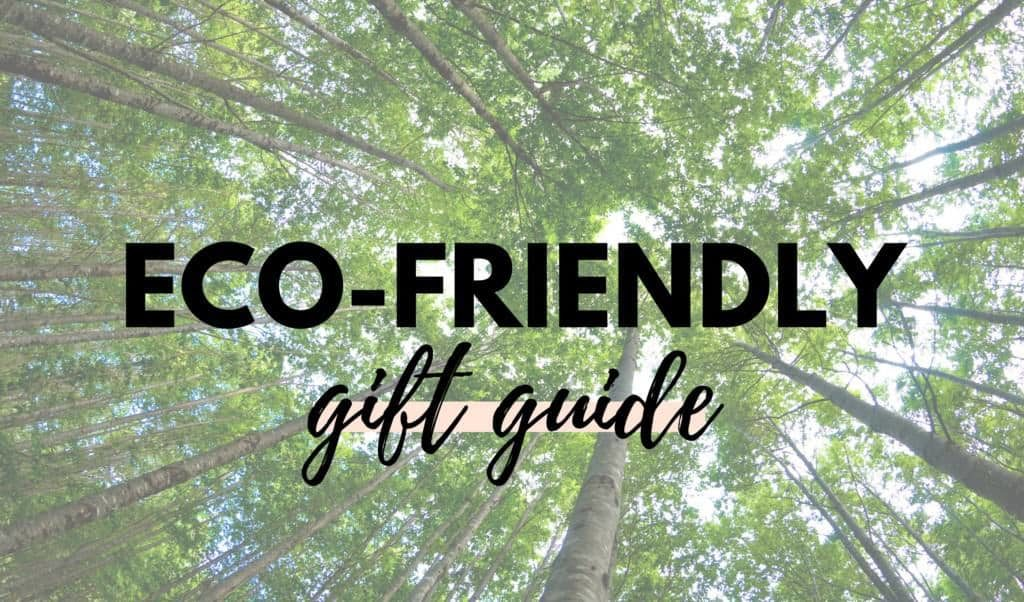 Canadian Eco-Friendly Gift Guide