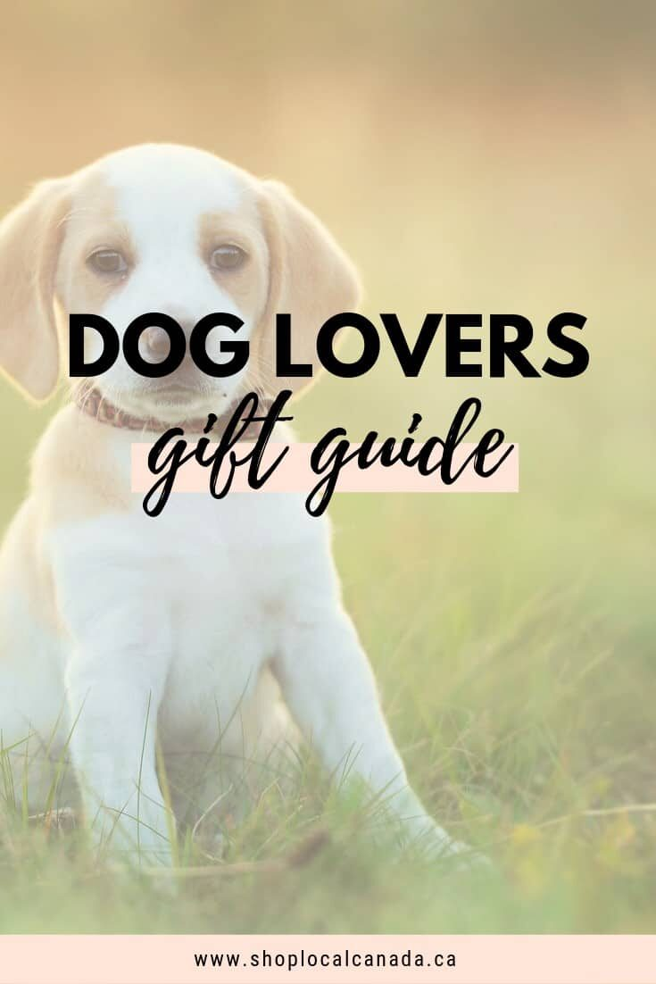 Dog Lovers Gift Guide, Canadian Dogs, Shop Local CANADA, Canadian Business Directory