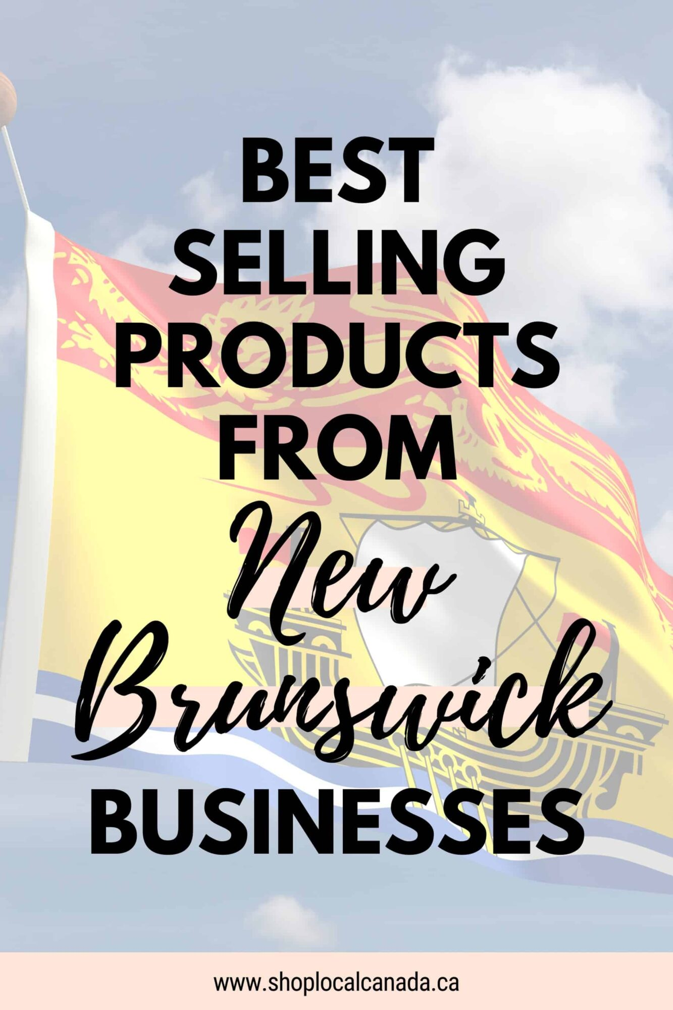 Best Selling Products From New Brunswick Businesses