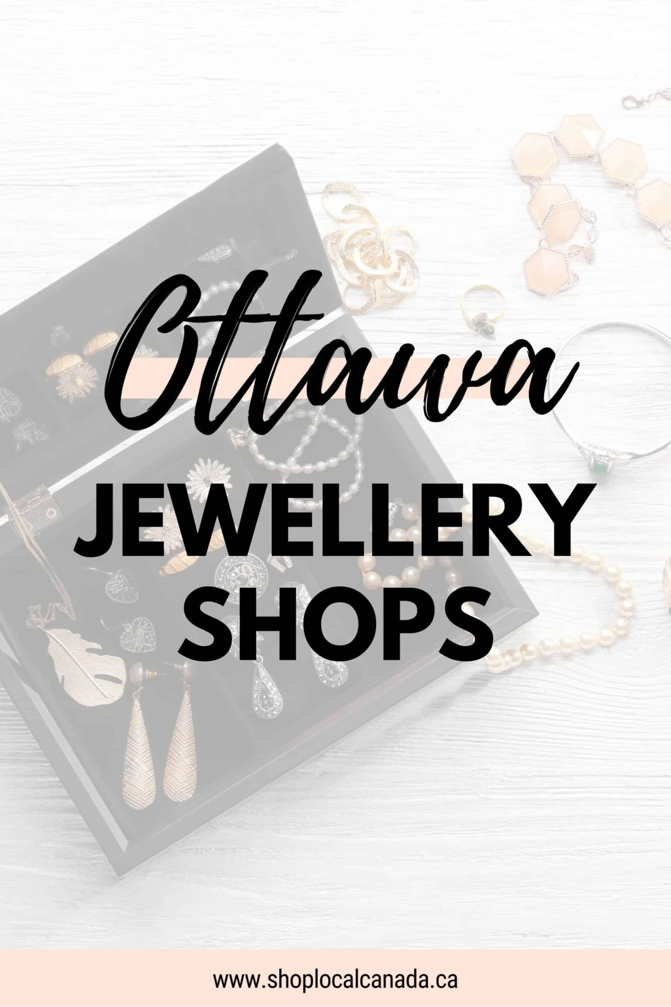 Ottawa Jewellery Shops