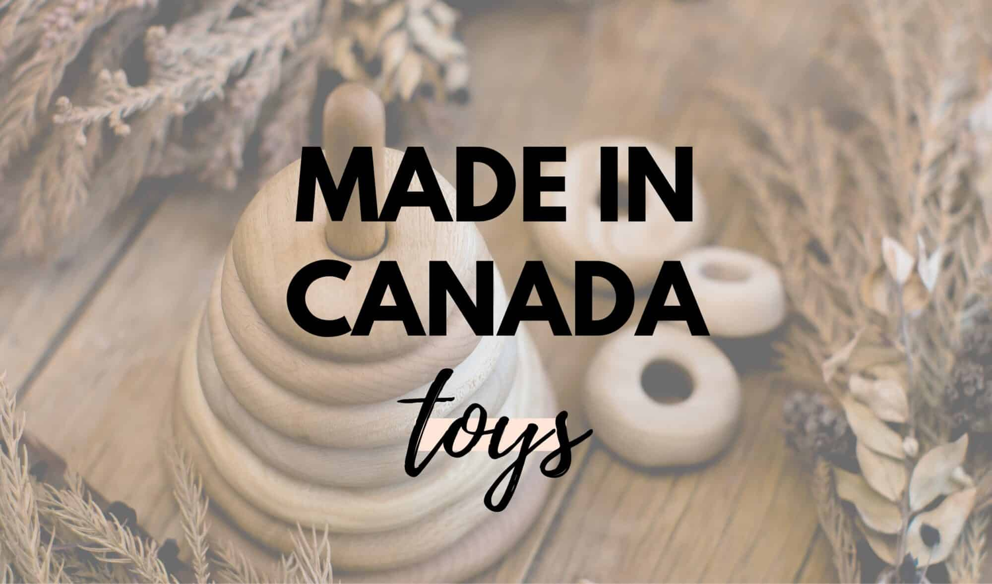 Made In Canada Toys