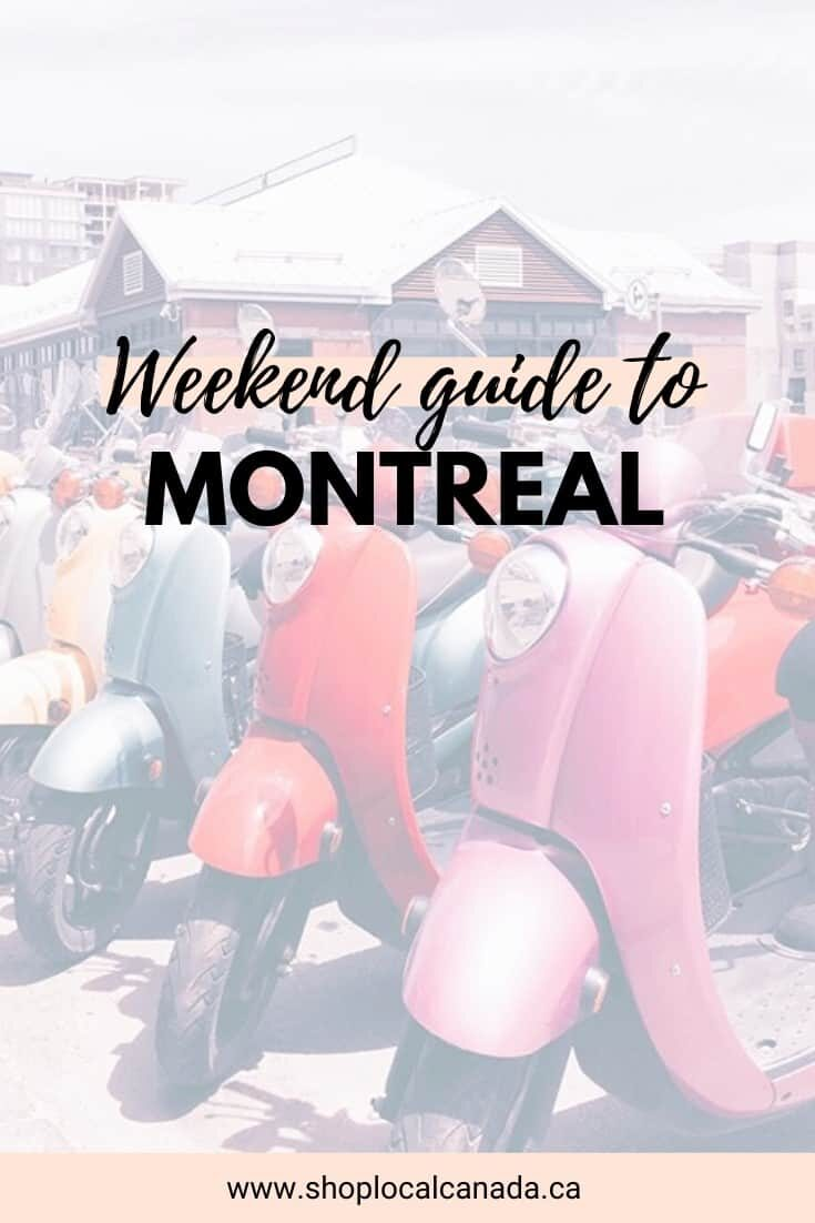 Weekend Guide To Montreal