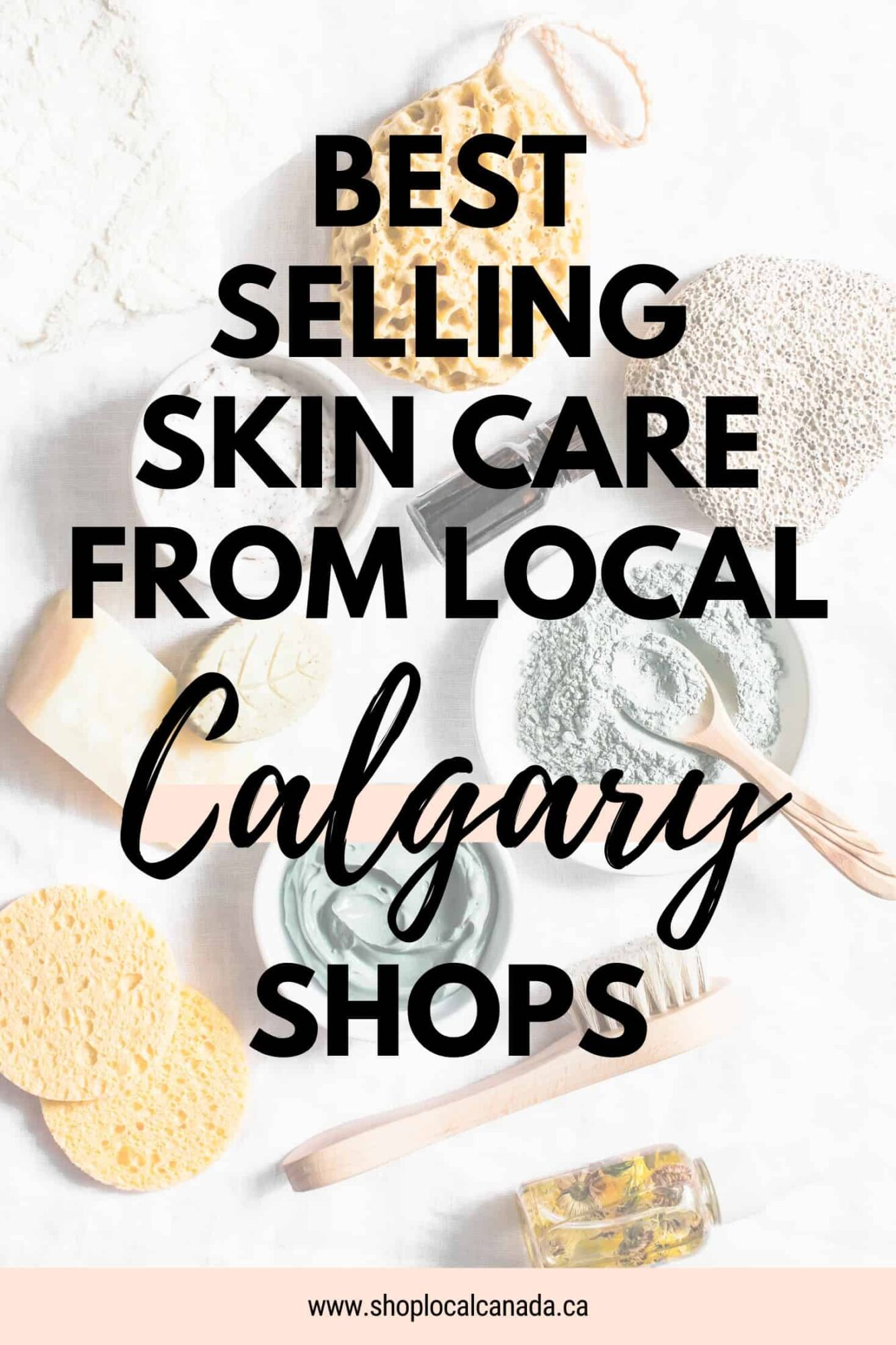 Best Selling Skin Care From Local Calgary Shops