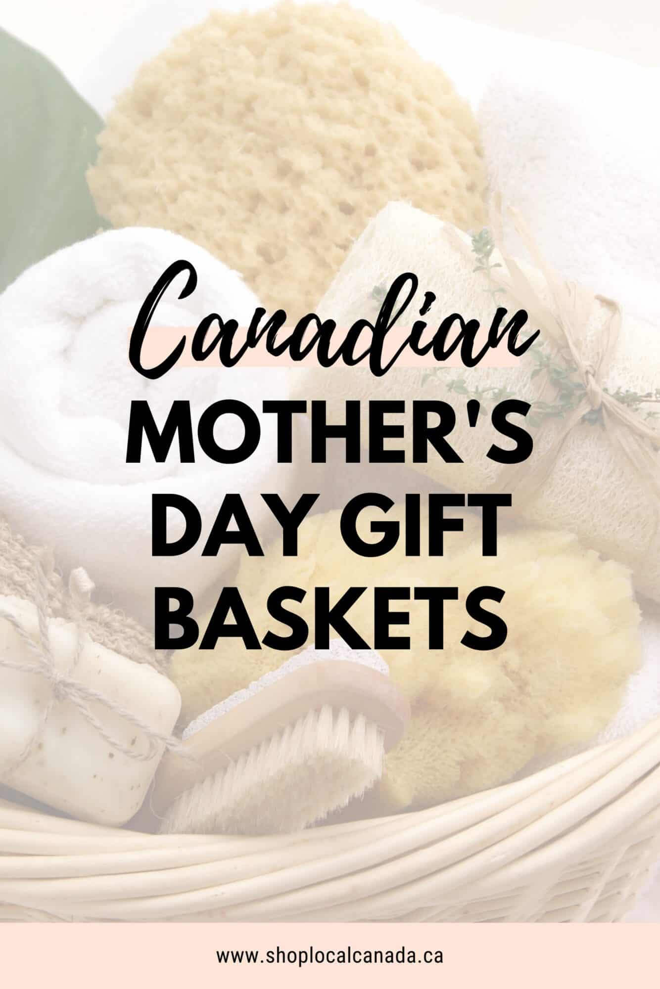 mothers-day-gift-baskets-from-local-shops-canada
