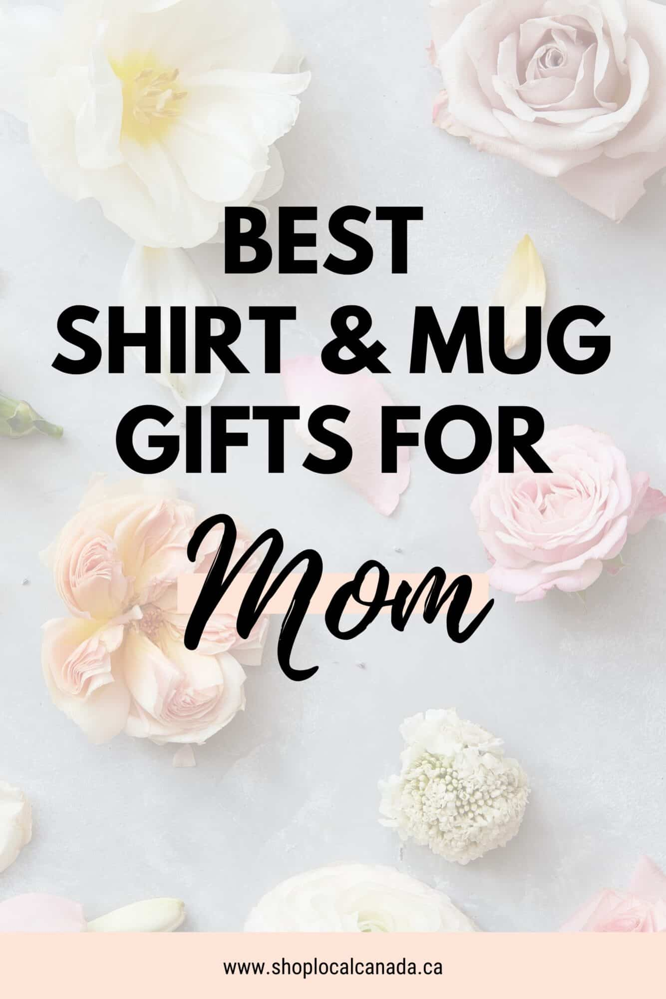 best-shirt-and-mug-gifts-for-mom