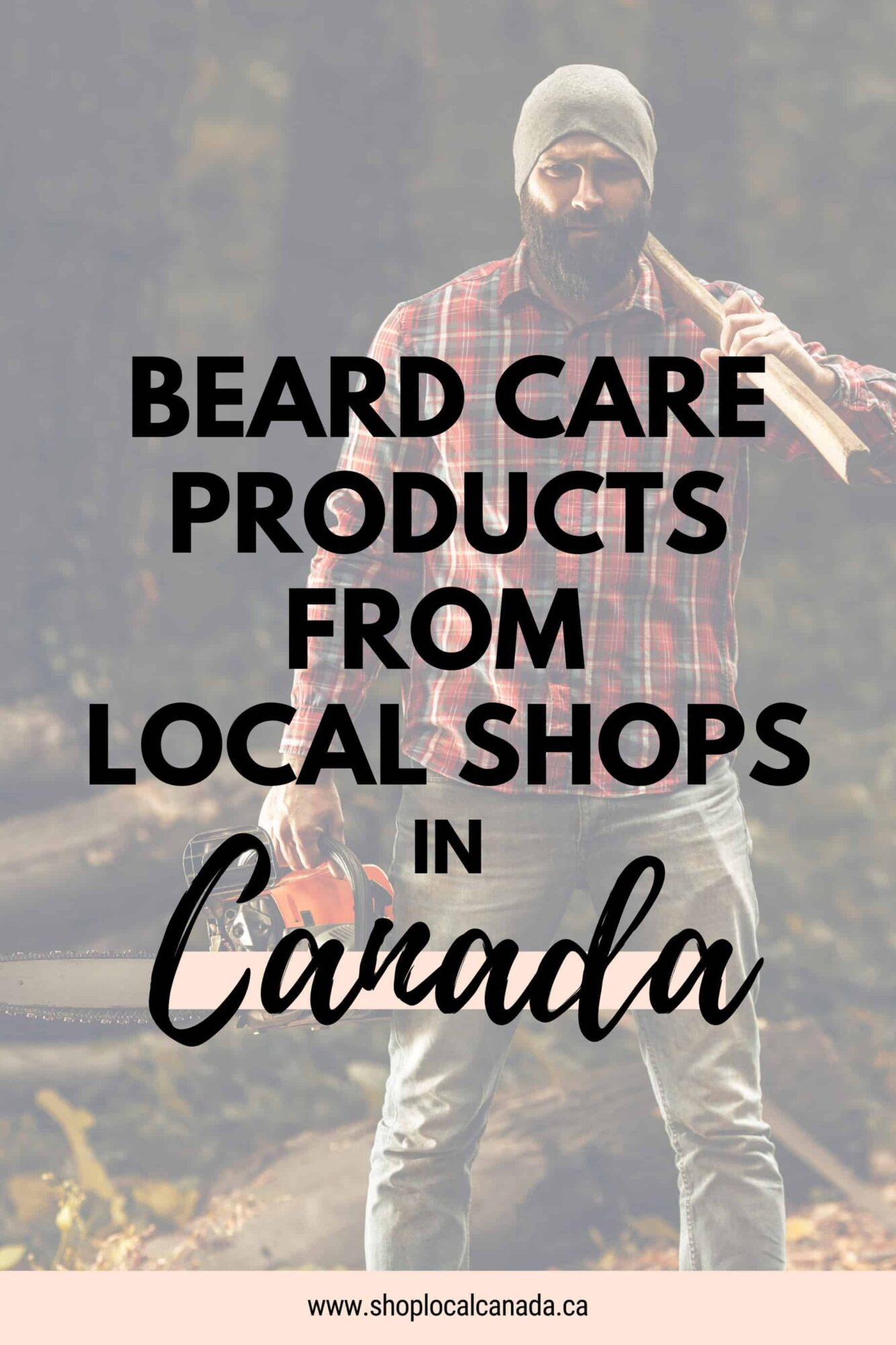 beard-care-products-local-shops-canada