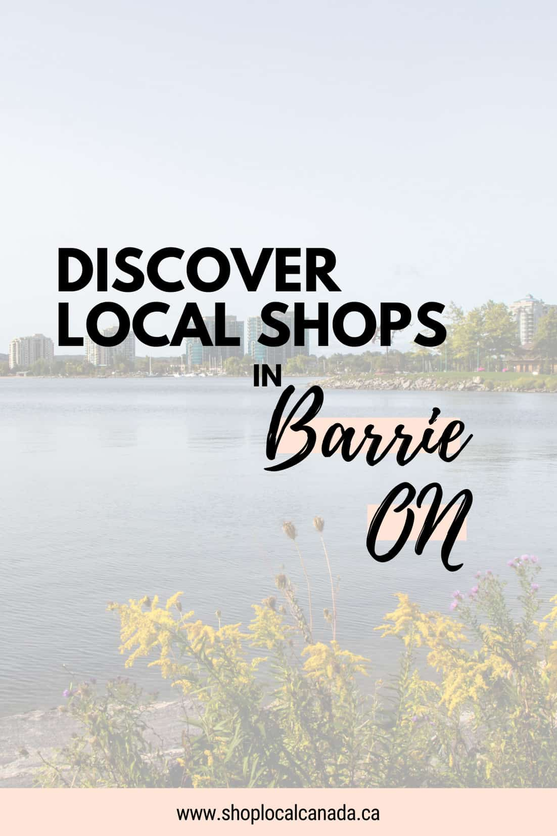 Shop Local In Barrie Ontario